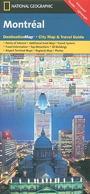 National Geographic Destination City Map Montreal By Natioanl Geographic Society